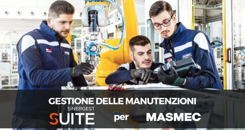 Gestione delle manutenzioni: Sinergest Suite per Masmec